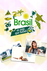 Brasil es más que fútbol